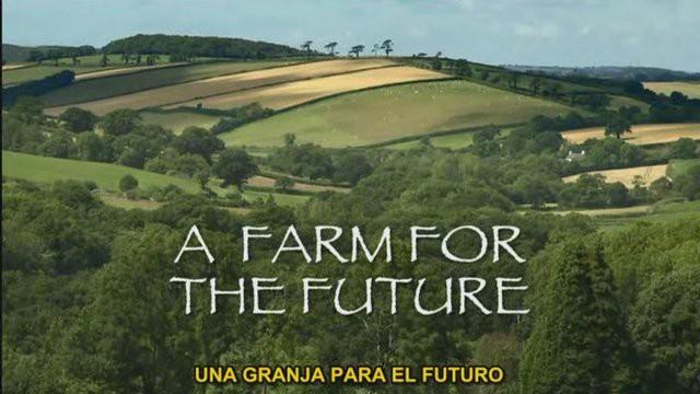 Una Granja para el Futuro