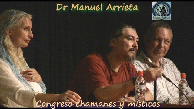 Dr Manuel Arrieta en congreso Místicos y Chamanes