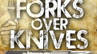 Tenedores contra Cuchillos – Forks over Knives