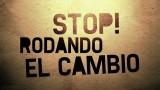 STOP! Rodando el cambio
