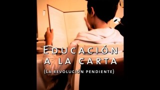Educación a la Carta – Un documental sobre libertad educativa