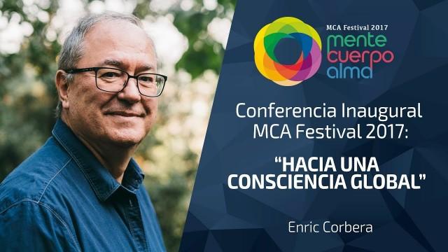 «Hacia una Consciencia Global» – Enric Corbera