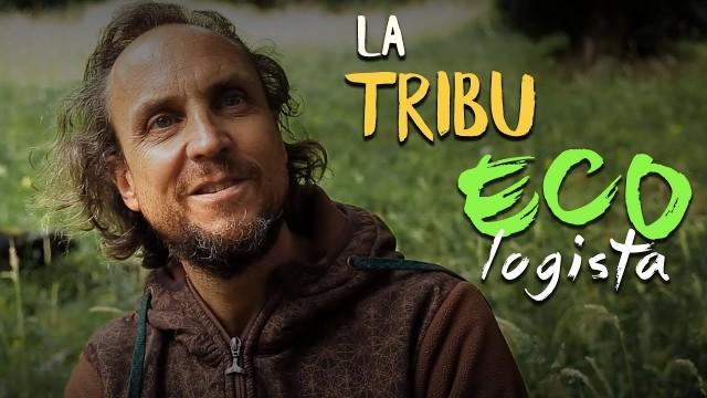 La Tribu Ecologista – Soy Tribu
