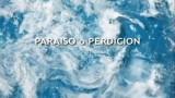 Paraíso o Perdición
