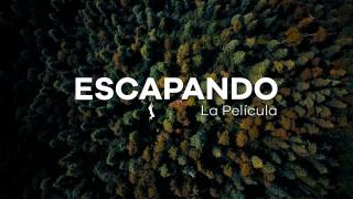 ESCAPANDO: Una película de vida