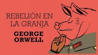 Rebelión en La Granja – George Orwell
